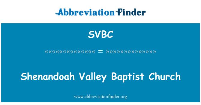 SVBC: Shenandoah Valley Baptist Church