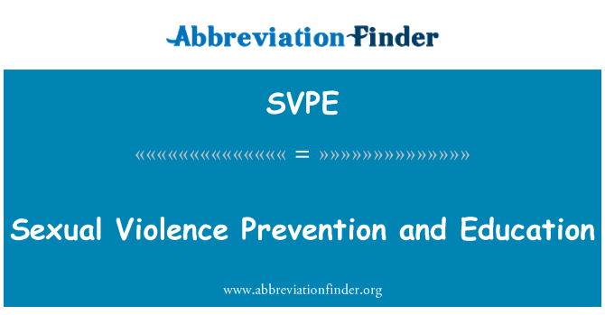 SVPE: Sexual Violence Prevention and Education