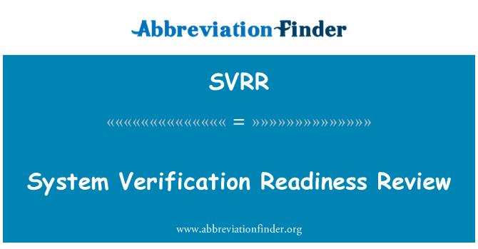 SVRR: Sistem doğrulama hazırlık incelemesi