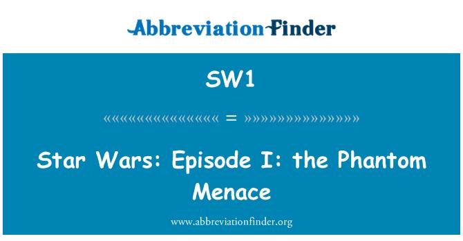 SW1: Star Wars: Episodio I: la amenaza fantasma