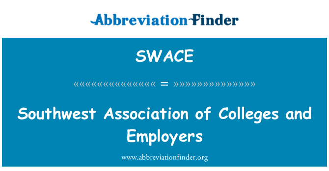 SWACE: Southwest Association of Colleges and Employers