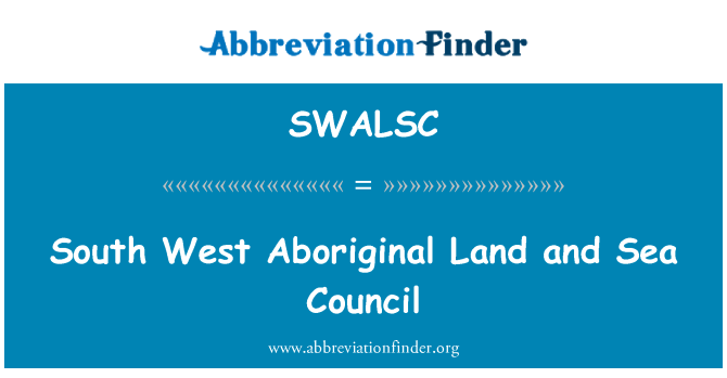 SWALSC: South West Aboriginal Land and Sea Council