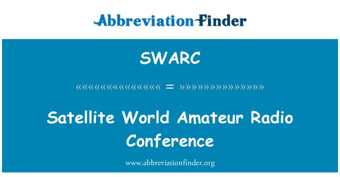 SWARC: Satellite World Amateur Radio Conference
