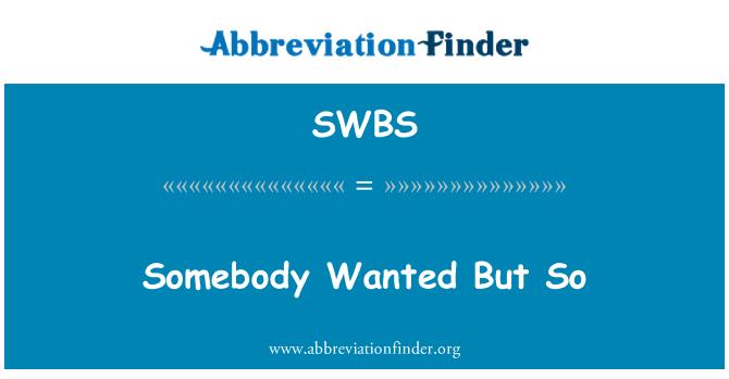 SWBS: Keegi tahtis, kuid nii