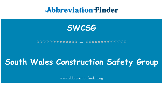 SWCSG: South Wales Construction Safety Group