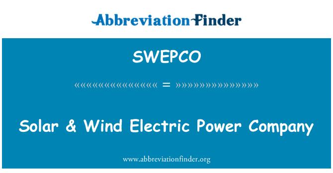 SWEPCO: Solar & Wind Electric Power Company