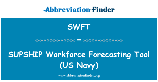 SWFT: SUPSHIP   Workforce Forecasting Tool (US Navy)