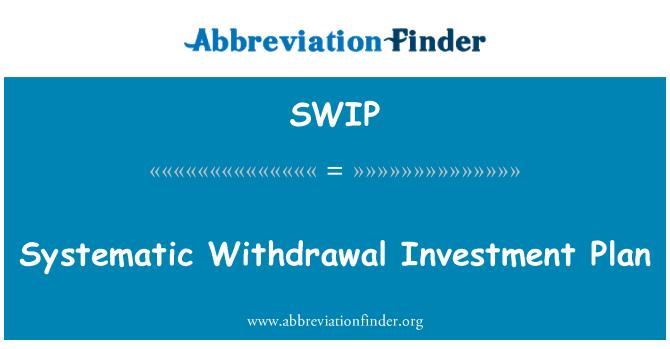 SWIP: Plan de inversiones de retiro sistemático