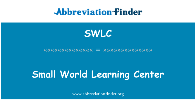 SWLC: Small World Learning Center