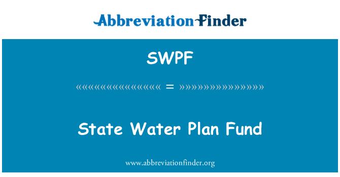 SWPF: Fondo de Plan estatal agua