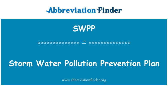 SWPP: Storm Water Pollution Prevention Plan