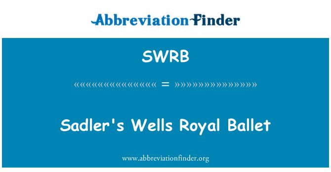 SWRB: Sadler's Wells Royal Ballet