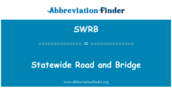 SWRB: Statewide Road and Bridge