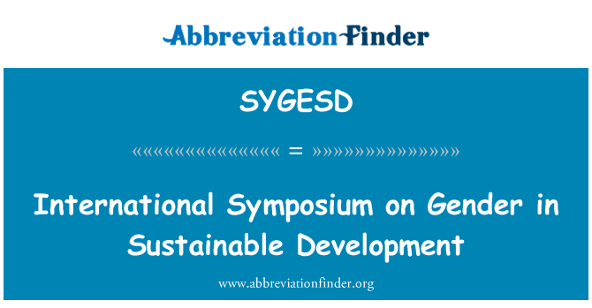 SYGESD: International Symposium on Gender in Sustainable Development