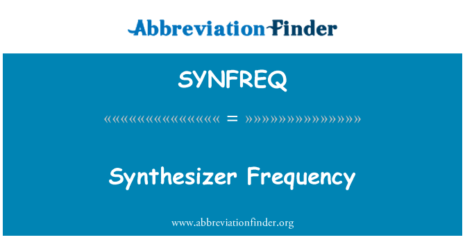 SYNFREQ: Synthesizer Frequency