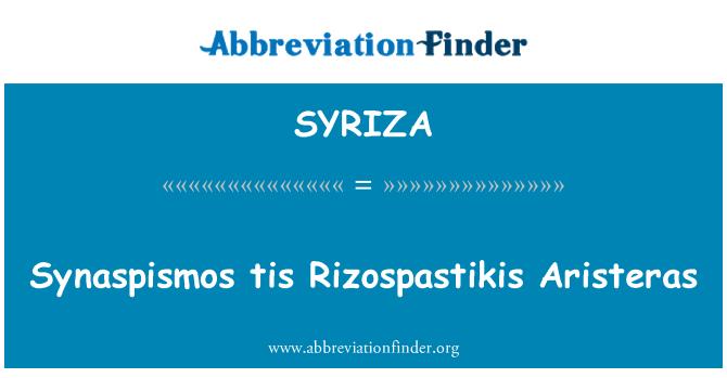SYRIZA: Synaspismos tis Rizospastikis Aristeras