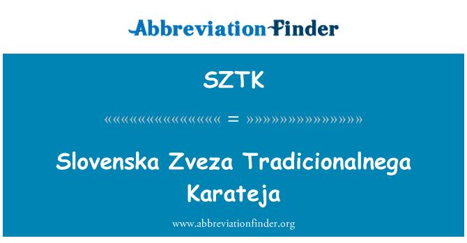 SZTK: Slovenska Zveza Tradicionalnega Karateja