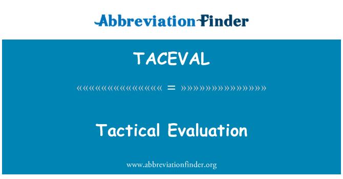 TACEVAL: Tactical Evaluation