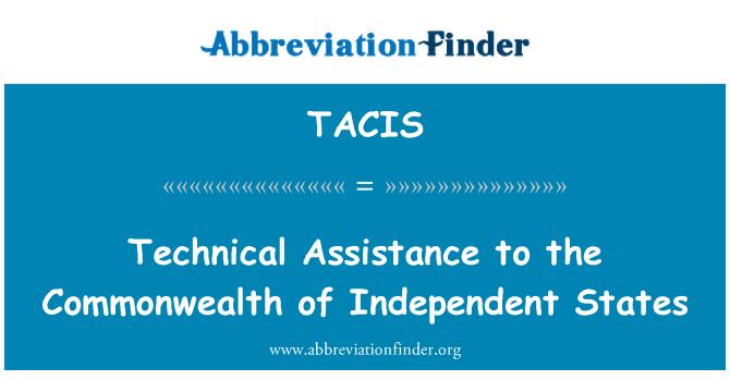 TACIS: Bağımsız Devletler Topluluğu için teknik yardım