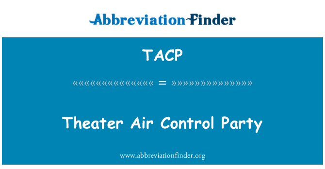 TACP: Theater Air Control Party