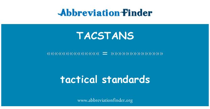 TACSTANS: taktikaline standardid