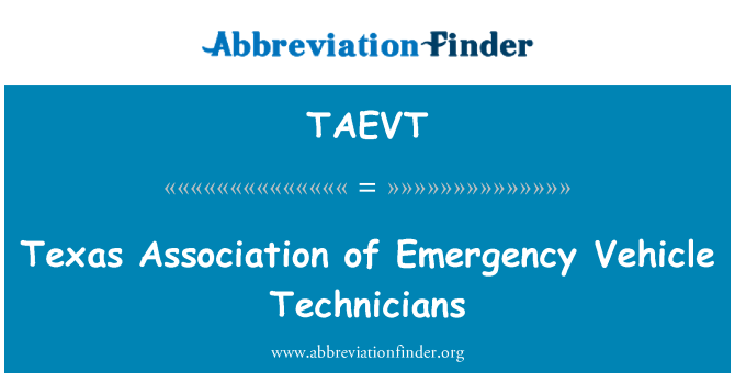 TAEVT: Texas Association of Emergency Vehicle Technicians