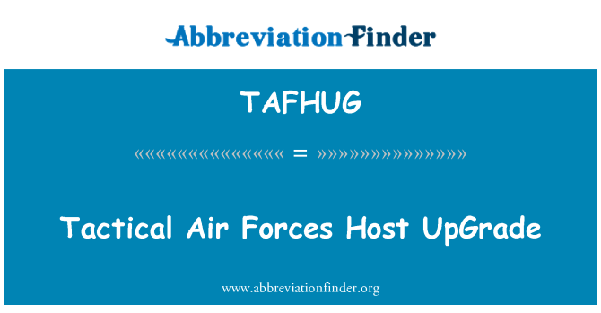 TAFHUG: Taktički zračnih snaga domaćin nadogradnje