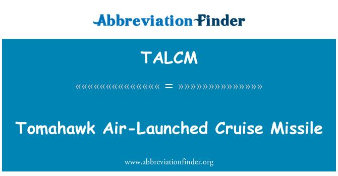 TALCM: Tomahawk Cruise füzesi hava başlattı