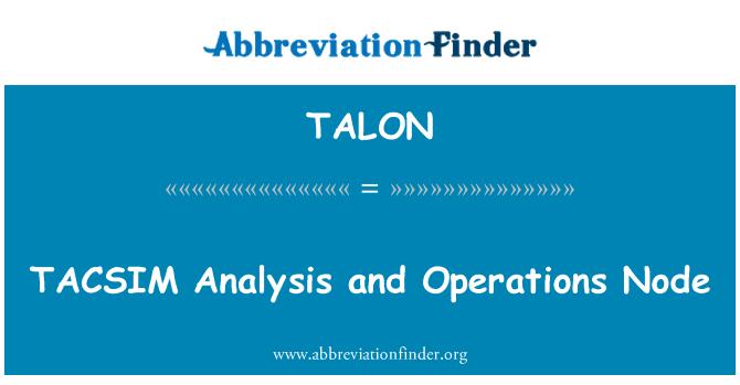 TALON: TACSIM análisis y nodo de operaciones