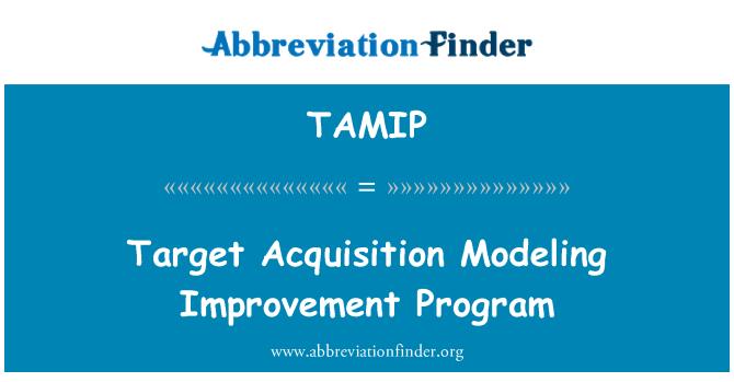 TAMIP: ہدف کے حصول کے ماڈلنگ کی بہتری پروگرام