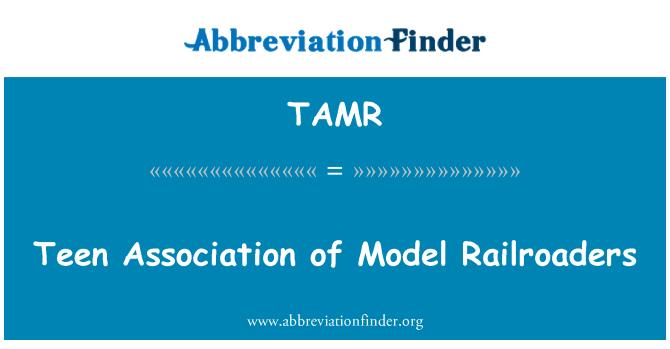 TAMR: Teen Model demiryolu Derneği