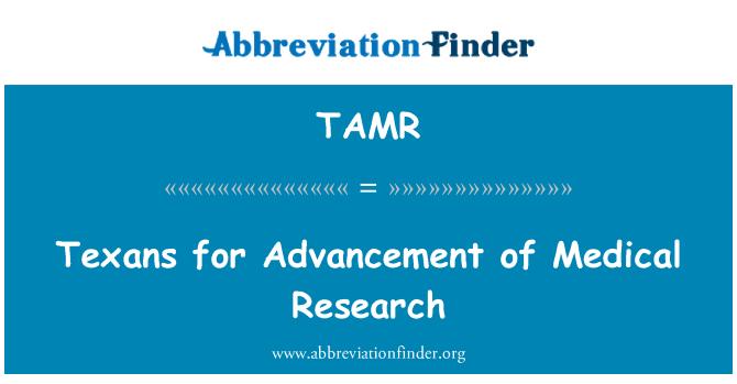 TAMR: Texans ilerleme tıbbi araştırma için
