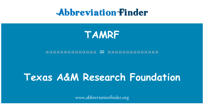 TAMRF: Texas A&M Research Foundation