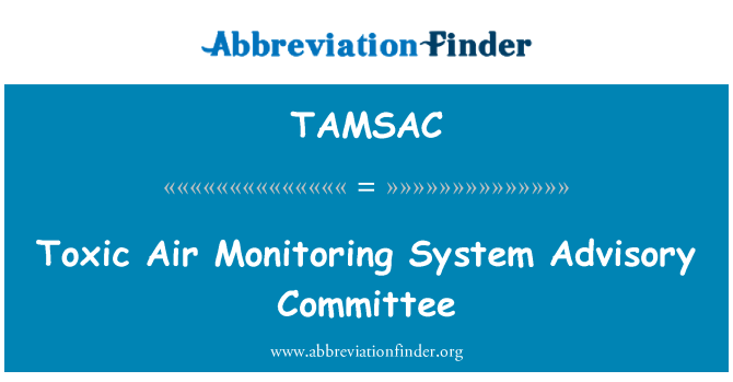 TAMSAC: Toxic Air Monitoring System Advisory Committee