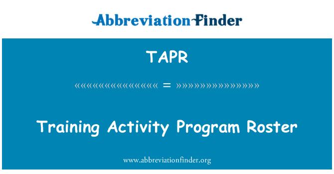 TAPR: Training Activity Program Roster