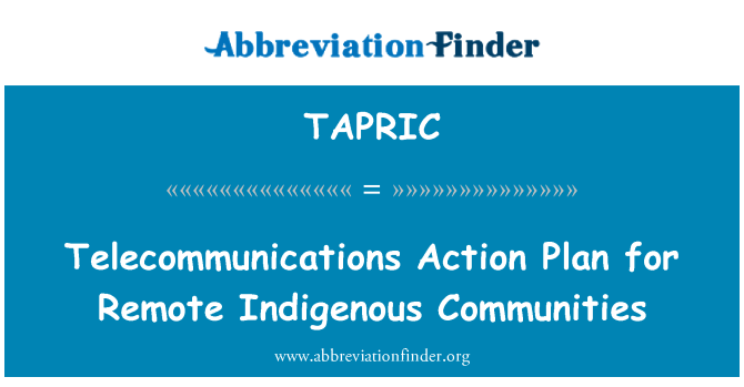 TAPRIC: Telecommunications Action Plan for Remote Indigenous Communities