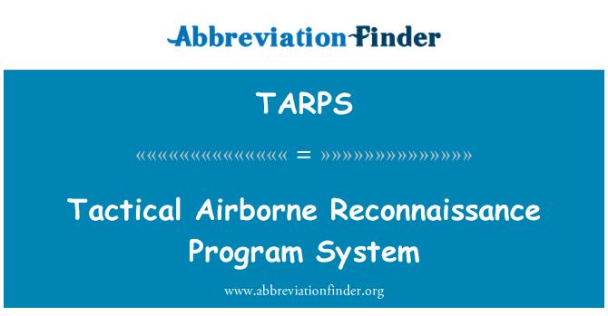 TARPS: Tactical Airborne Reconnaissance Program System
