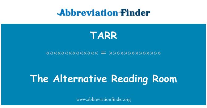 TARR: Alternatif bir okuma odası