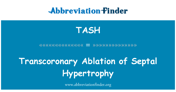 TASH: Transcoronary Ablation of Septal Hypertrophy