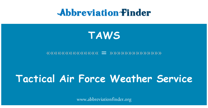 TAWS: Tactical Air Force Weather Service