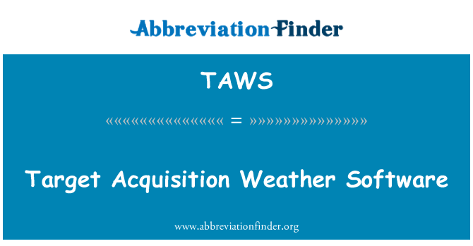 TAWS: Target Acquisition Weather Software