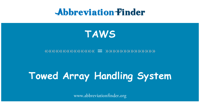 TAWS: Towed Array Handling System