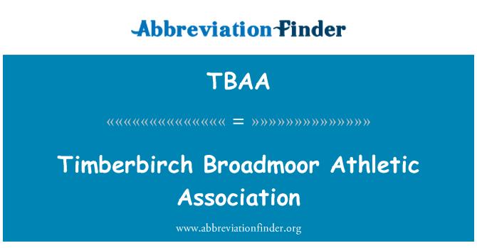 TBAA: Timberbirch Broadmoor Athletic Association
