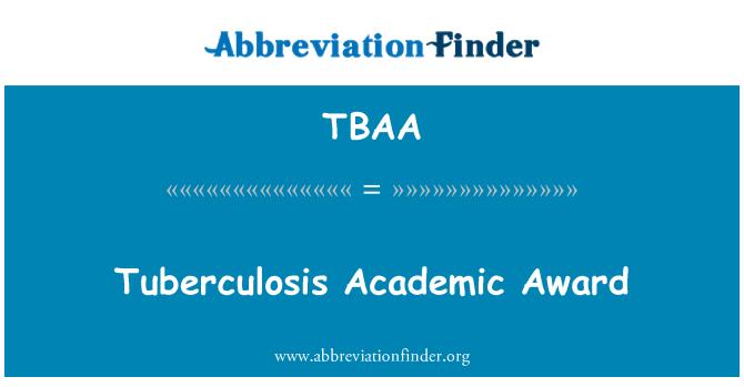 TBAA: Tuberculosis Academic Award