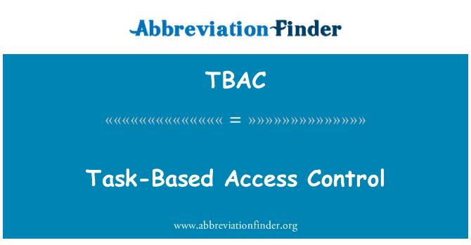 TBAC: Görev tabanlı erişim denetimi