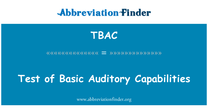 TBAC: Temel işitme yetenekleri test