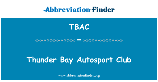 TBAC: Thunder Bay'de Autosport Club