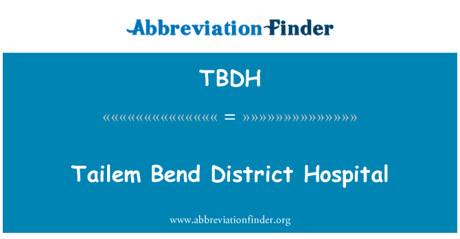 TBDH: Tailem Bend District Hospital