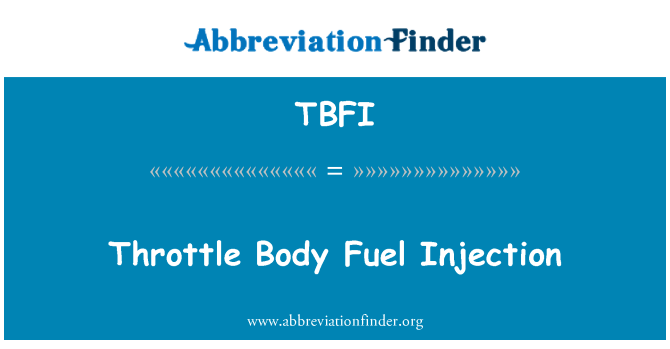 TBFI: Throttle Body Fuel Injection