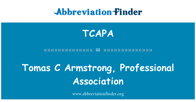 TCAPA: Tomas C Armstrong, Professional Association